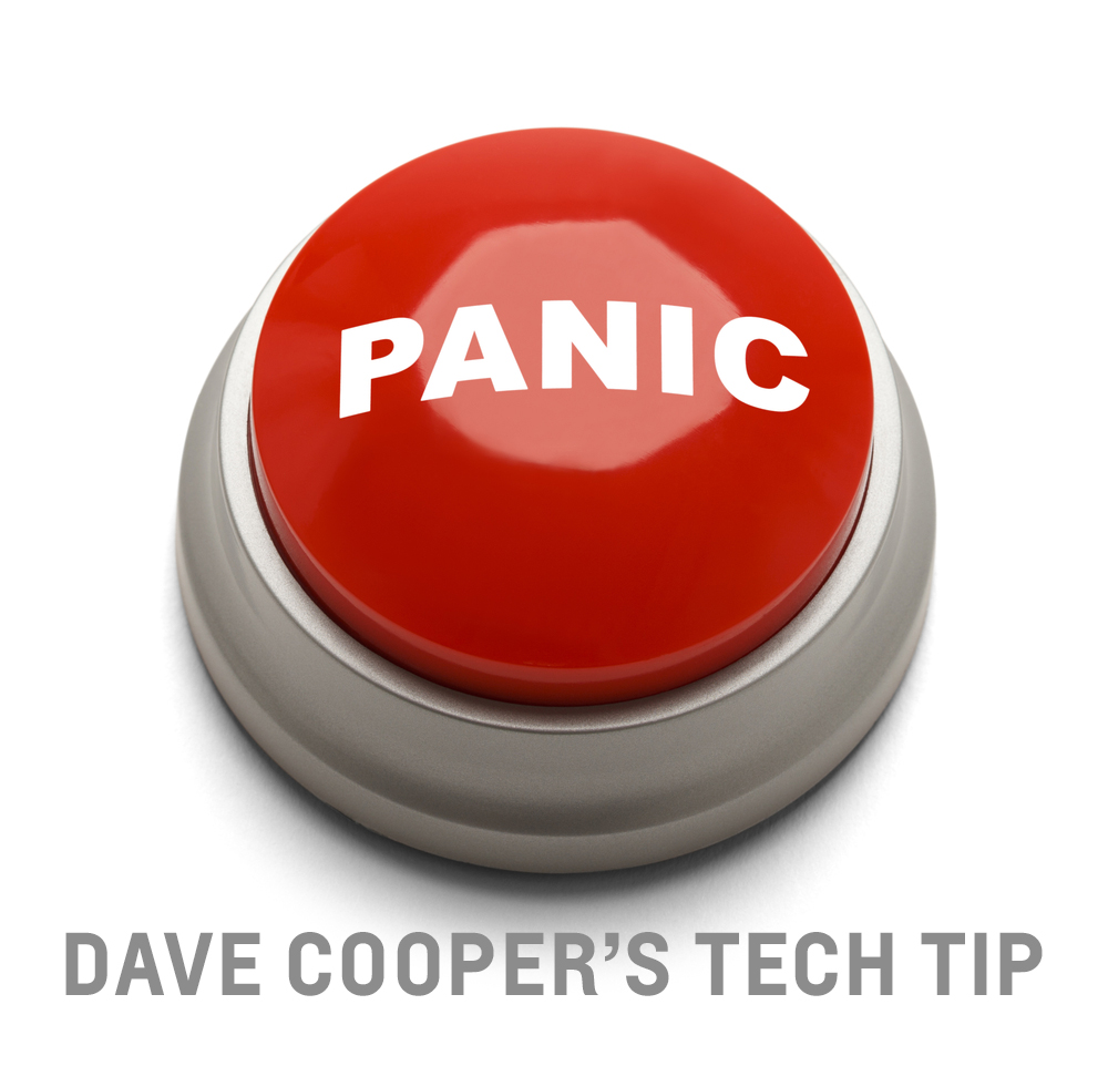September Tech Tip Don't Panic